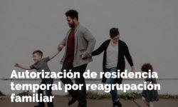 Extranjeros en España: Residencia temporal por reagrupación familiar