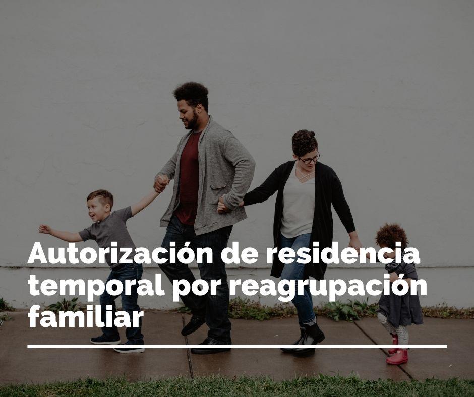Extranjeros-en-Espana-Residencia-temporal-por-reagrupacion-familiar