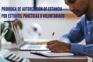 Prórroga de autorización de estancia por estudios, intercambio de alumnos, prácticas no laborales o servicios de voluntariado