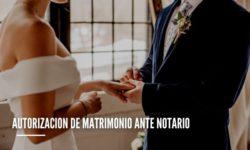 Autorización de matrimonio ante notario