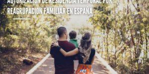 Autorización de residencia temporal por reagrupación familiar en España