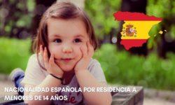 Nacionalidad española por residencia a menores de 14 años