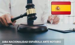 Jura de nacionalidad española ya se puede hacer ante notario